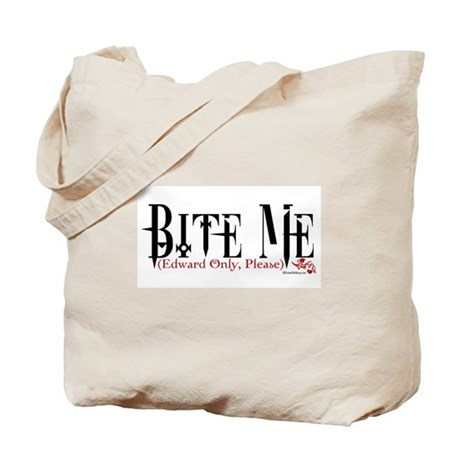 Bite Me (Edward Only, Please) Tote Bag