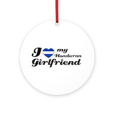 I love my honduran Girlfriend Ornament (Round)