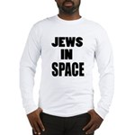 Jews in Space Long Sleeve T-Shirt