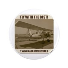 "Fly With The Best! 3.5"" Button"