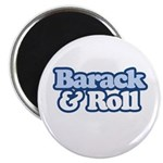 Barack and Roll Magnet