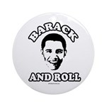 Barack and roll Ornament (Round)