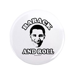 "Barack and roll 3.5"" Button"