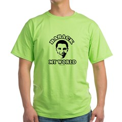 Barack my world Green T-Shirt
