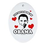 I've got a crush on Obama Oval Ornament