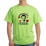 I've got a crush on Obama Green T-Shirt