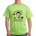 I've got a crush on Obama Green T-Shirt