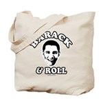 Barack & Roll Tote Bag