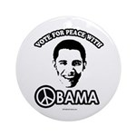 Vote for peace with Obama Ornament (Round)