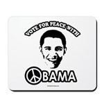 Vote for peace with Obama Mousepad