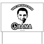 Vote for peace with Obama Yard Sign