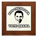 End the drama, Vote Obama Framed Tile