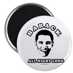 Barack all night long Magnet
