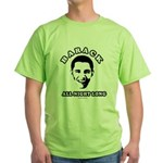 Barack all night long Green T-Shirt