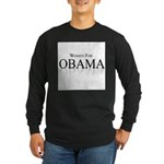 Women for Obama Long Sleeve Dark T-Shirt