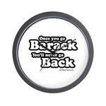 Once you go Barack you'll never go back Wall Clock