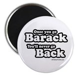 Once you go Barack you'll never go back Magnet