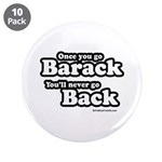Once you go Barack you'll never go back 3.5