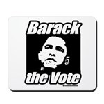 Barack the vote Mousepad