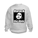 Barack the vote Kids Sweatshirt