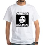 Barack the vote White T-Shirt