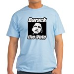 Barack the vote Light T-Shirt