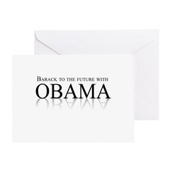 Barack to the future with Obama Greeting Card