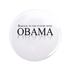 "Barack to the future with Obama 3.5"" Button (100 p"