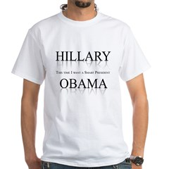 This time I want a smart President White T-Shirt