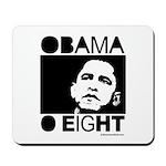 Obama 2008: Obama O eight Mousepad