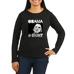 Obama 2008: Obama O eight Women's Long Sleeve Dark