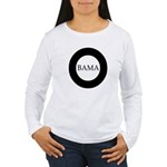 Obama 2008: O-bama Women's Long Sleeve T-Shirt