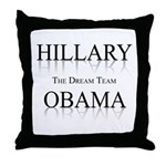 Hillary / Obama: The dream team Throw Pillow