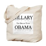 Hillary / Obama: The dream team Tote Bag