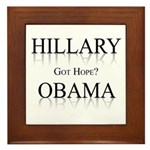 Hillary / Obama: Got Hope? Framed Tile