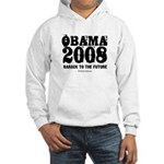 Obama 2008: Barack to the future Hooded Sweatshirt