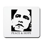 Obama 2008: Peace and Hope Mousepad