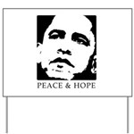 Obama 2008: Peace and Hope Yard Sign