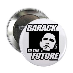 "Barack to the future 2.25"" Button (100 pack)"