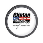 Clinton/Obama '08: We are the future Wall Clock