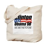 Clinton/Obama '08: We are the future Tote Bag