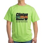Clinton/Obama '08: We are the future Green T-Shirt