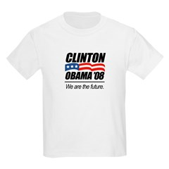 Clinton/Obama '08: We are the future Kids Light T-