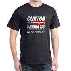 Clinton/Obama '08: We are the future Dark T-Shirt