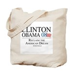 Clinton/Obama: Reclaim the American Dream Tote Bag