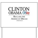 Clinton/Obama: Reclaim the American Dream Yard Sig