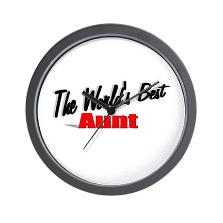 """The World's Best Aunt"" Wall Clock"