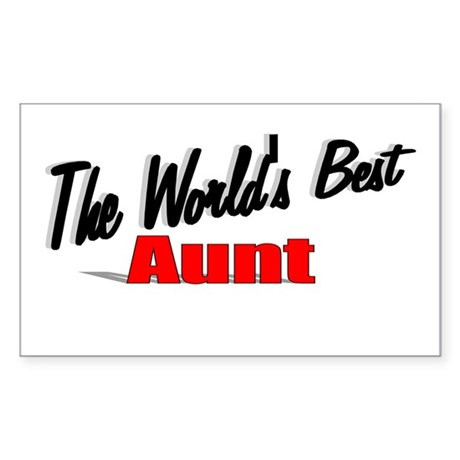 """The World's Best Aunt"" Rectangle Sticker"