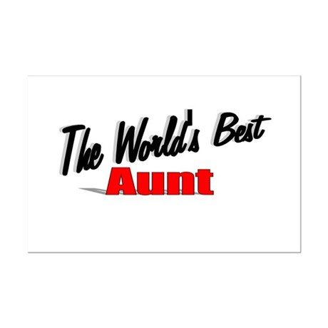 """The World's Best Aunt"" Mini Poster Print"