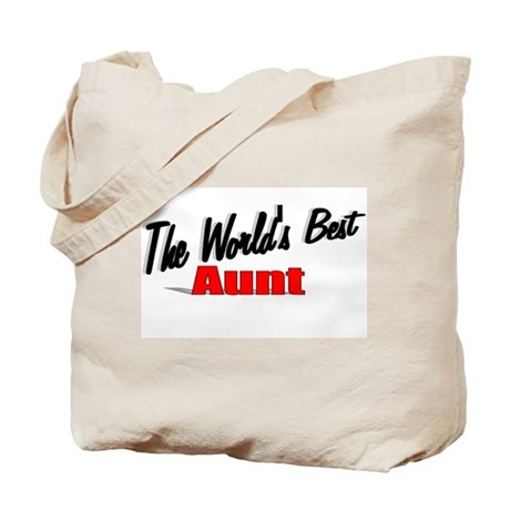"""The World's Best Aunt"" Tote Bag"